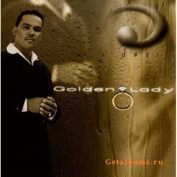 Desi - Golden Lady (2005)
