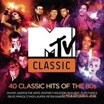 VA - MTV Classic: 40 Classic Hits Of The 80s (2011)