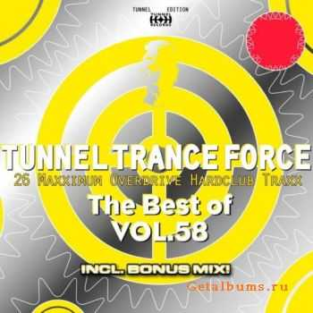 VA - Tunnel Trance Force The Best Of Vol.58 (2011)