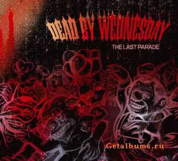 Dead by Wednesday - The Last Parade 2011