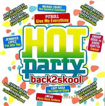 VA - Hot Party - Back 2 Skool (2011)