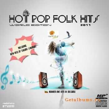 Hot Pop Folk Hits. World Editon (2011)