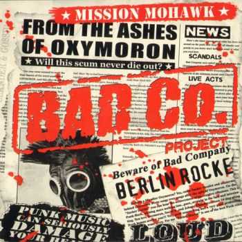 Bad Co. Project - Mission Mohawk (2011)