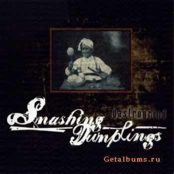 Smashing Dumplings - Gastrogrind (EP) (2011)