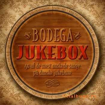 VA - Bodega Jukebox 2011