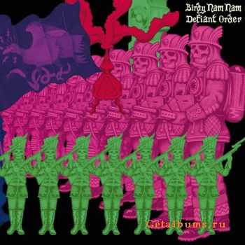 Birdy Nam Nam - Defiant Order (2011)