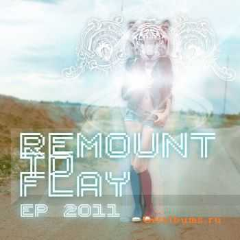 Remount to flay - EP (2011)