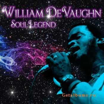 William DeVaughn - Soul Legend (2011)