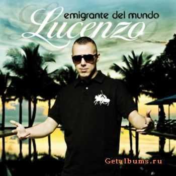 Lucenzo - Emigrante Del Mundo 2011