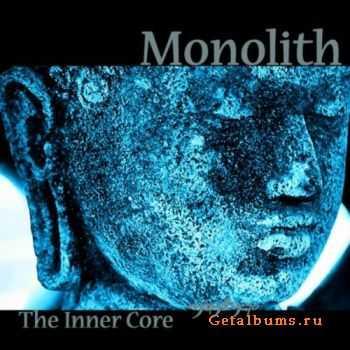Monolith - The Inner Core 2011