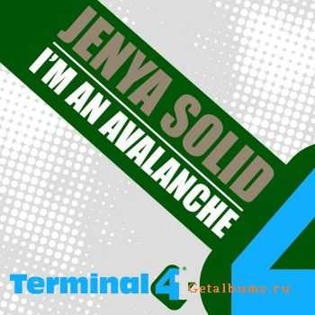 Jenya Solid - I'm an Avalanche (2011)