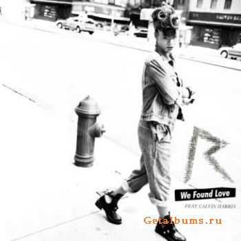 Rihanna - We Found Love (Feat. Calvin Harris)