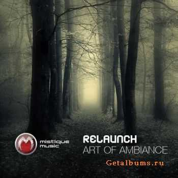 Relaunch - Art Of Ambiance (2011)