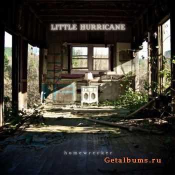 Little Hurricane – Homewrecker (2011)