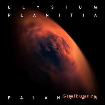 Palancar - Elysium Planitia (2003) (Reissue 2011)