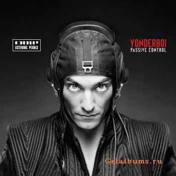 Yonderboi - Passive Control (2011)