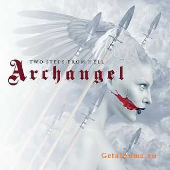 Two Steps From Hell - Archangel  (2011)