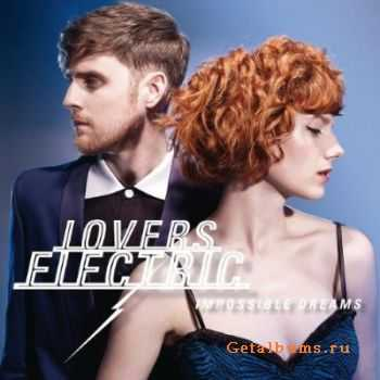 Lovers Electric - Impossible Dreams (2011)