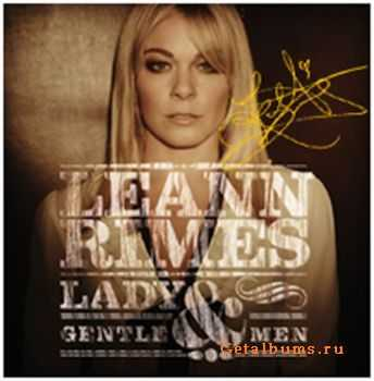 Leann Rimes - Lady And Gentlemen (2011)