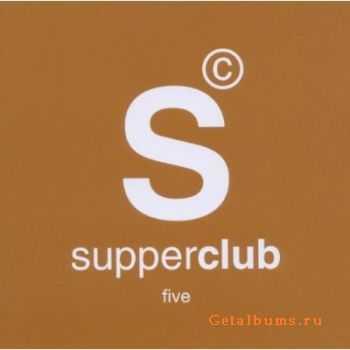 VA - Supperclub Vol.5 (2011)