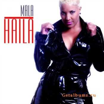 Haila - Mala (2011)