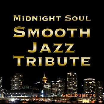 VA - Midnight Soul - Smooth Jazz Tribute (2008)