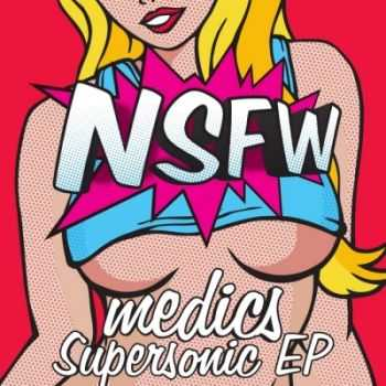 Medics - Supersonic EP (2011)