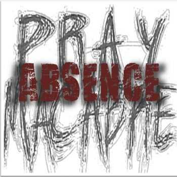 Pray Macabre - Absence (EP) (2011)
