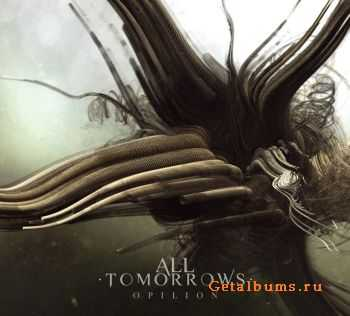 All Tomorrows - Opilion (2011)