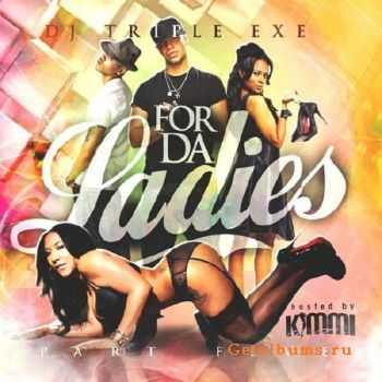 For Da Ladies Part. 5 (2011)