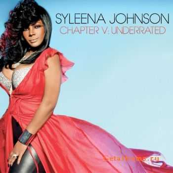 Syleena Johnson - Chapter V: Underrated (2011)