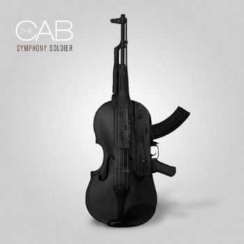 The Cab - Symphony Soldier (2011)