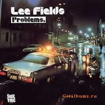 Lee Fields - Problems (1973)