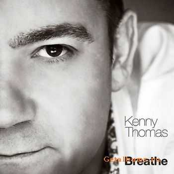 Kenny Thomas - Breathe (2011)