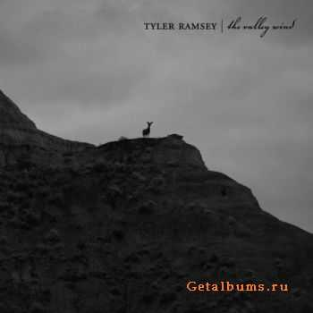 Tyler Ramsey – The Valley Wind (2011)