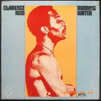 Clarence Reid - Running Water (1973)