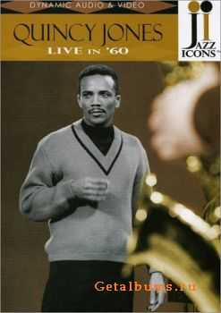 Quincy Jones - Live in '60 (2006)