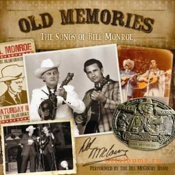 The Del McCoury Band � Old Memories: The Songs of Bill Monroe (2011)