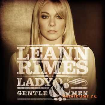 LeAnn Rimes - Lady & Gentlemen (2011)