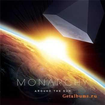 Monarchy - Around The Sun (2011)