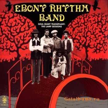 Ebony Rhythm Band - Soul Heart TransplantThe Lamp Sessions (1969)