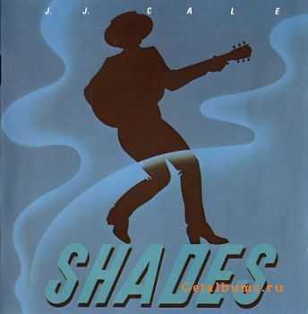 J.J. Cale - Shades (1980)