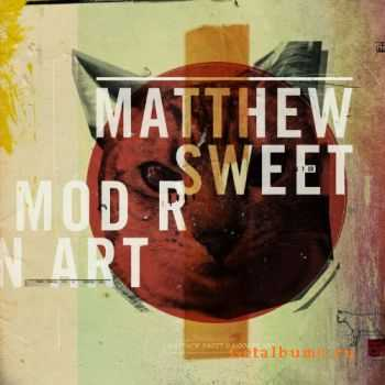 Matthew Sweet - Modern Art (2011)