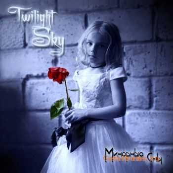 Twilight Sky - Минорные Сны (EP) (2011)