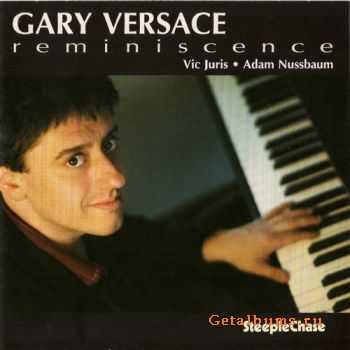 Gary Versace - Reminiscence (2007)