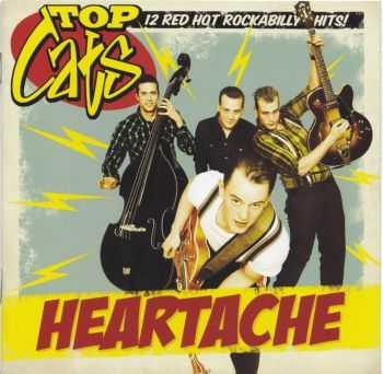 Top Cats - Heartache (2011)