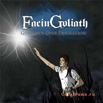 FacinGoliath - Guidance Over Desolation (EP) (2011)