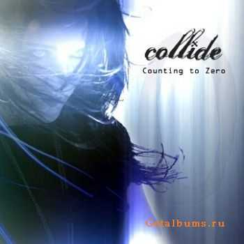 Collide - Counting To Zero (2011)