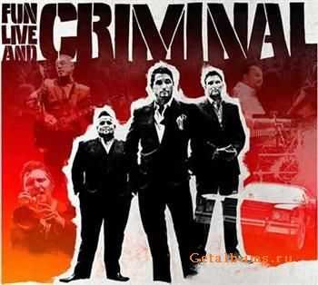 Fun Lovin' Criminals – Fun Live and Criminal (2011)