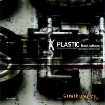 Plastic  - Black Colours  (2003)